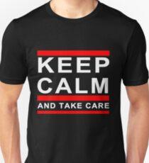 KEEP CALM AND TAKE CARE DRAKE T-Shirt