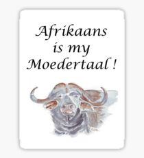 Afrikaans is my Moedertaal Sticker
