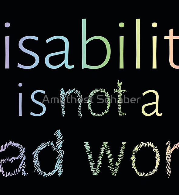Disability is Not a Bad Word - Pastel Rainbow by Amythest Schaber