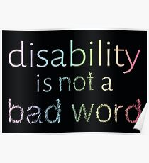 Disability is Not a Bad Word - Pastel Rainbow Poster