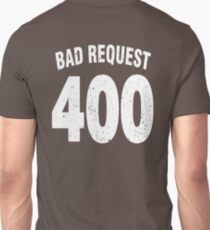 Team shirt - 400 Bad Request, white letters T-Shirt