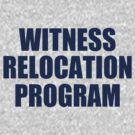 WITNESS RELOCATION PROGRAM TEE AS SEEN ON FOO FIGHTERS DAVE GROHL by DanFooFighter