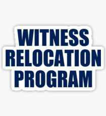 WITNESS RELOCATION PROGRAM TEE AS SEEN ON FOO FIGHTERS DAVE GROHL Sticker