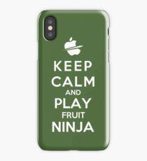 Keep Calm And Play Fruit Ninja iPhone Case