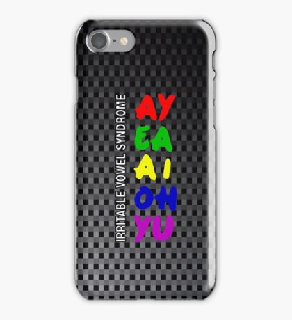 Irritable Vowel Syndrome iPhone Case/Skin