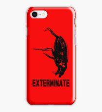 Exterminate iPhone case iPhone Case/Skin