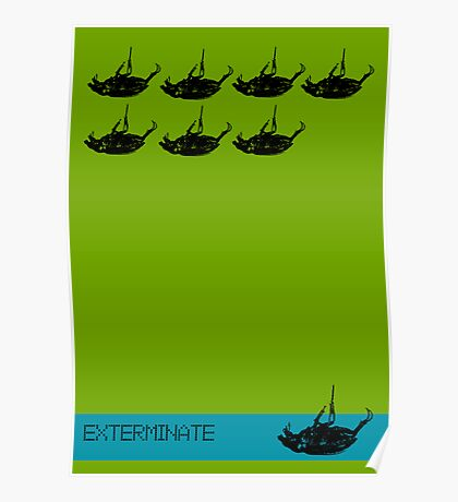 Exterminate poster green Poster