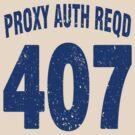 Team shirt - 407 Proxy Auth Reqd, blue letters by JRon