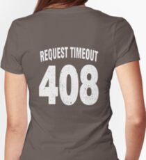 Team shirt - 408 Request Timeout, white letters T-Shirt