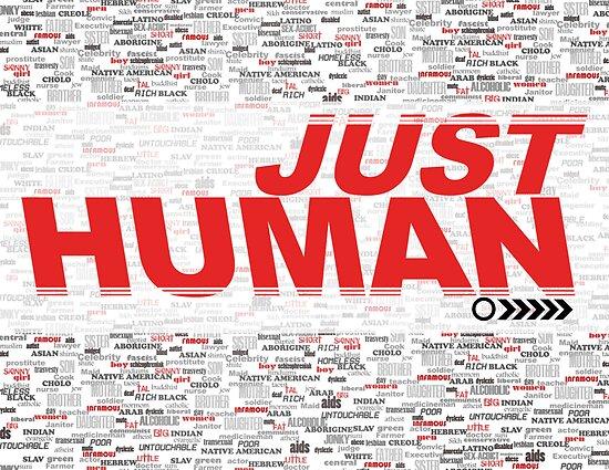 JUST HUMAN Poster by Jaime Cornejo