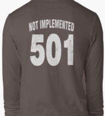 Team shirt - 501 Not Implemented, white letters Long Sleeve T-Shirt