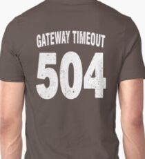 Team shirt - 504 Gateway Timeout, white letters T-Shirt