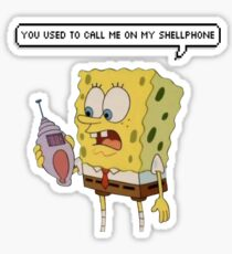 """you used to call me on my shellphone"" Sticker"