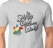 So Shines a Good Deed in a Weary World Unisex T-Shirt