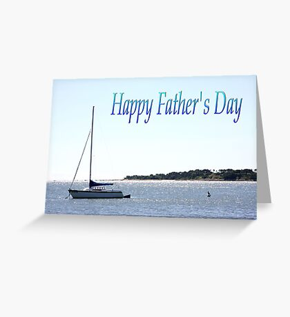 Happy Father's Day Sail Boat Greeting Card Greeting Card