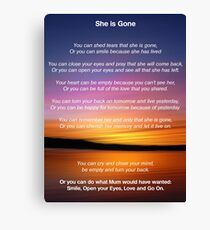 She is Gone - Funeral Poem for Mum Canvas Print