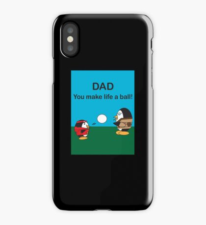 Waddles the Penguin Dad Makes Life A Ball iPhone Case/Skin
