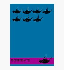 Exterminate poster blue Photographic Print