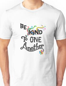 Be Kind To One Another Unisex T-Shirt