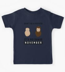 Don't Be A Potato Its No Shave November Kids Tee