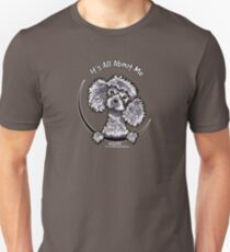 Gray Toy Poodle :: Its All About Me Unisex T-Shirt