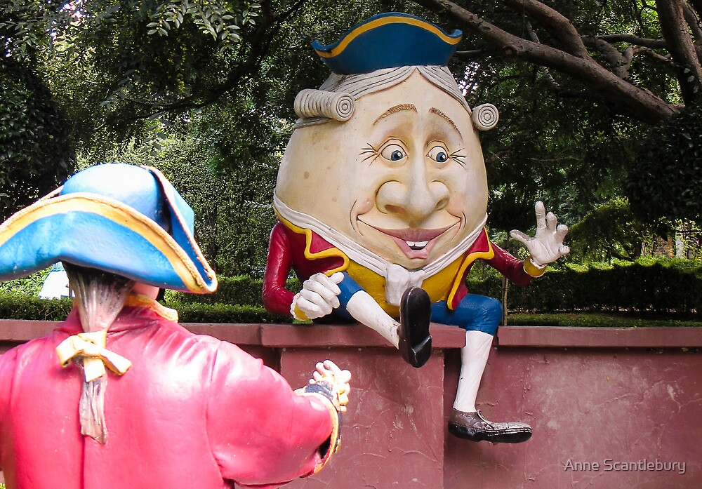 humpty dumpty by Anne Scantlebury