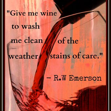 Wine Quote - Emerson 2 by CorxandForx