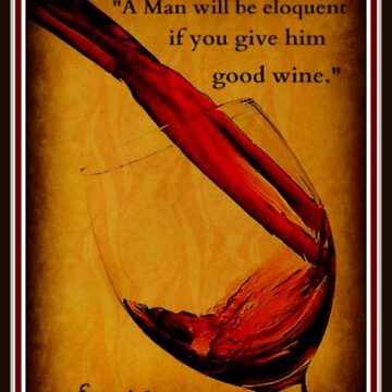 Emerson - Wine Quote by CorxandForx