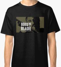 Boris the Blade Classic T-Shirt