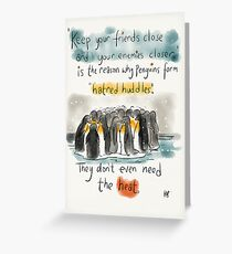 The truth about Penguins.  Greeting Card