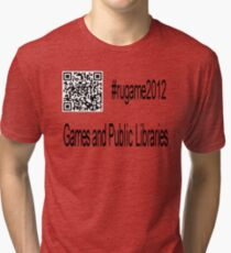 rugame2012 - Games and Public Libraries Tri-blend T-Shirt