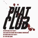 Phat Club by dgoring
