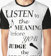 Listen To The Meaning Before You Judge The Screaming Graphic T-Shirt
