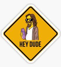 Hey Dude Sticker