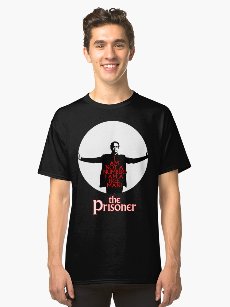 The Prisoner - I AM NOT A NUMBER! Classic T-Shirt Front