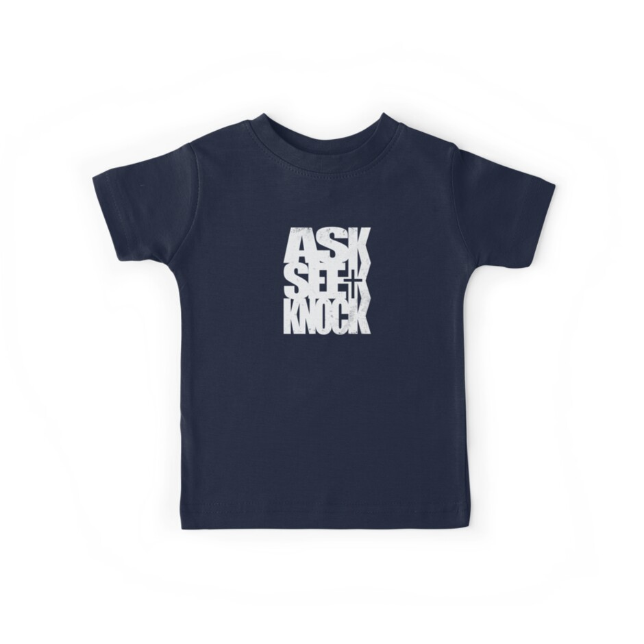 Ask Seek Knock WHITE by justinglen75