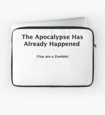 The Apocalypse Has Already Happened Laptop Sleeve