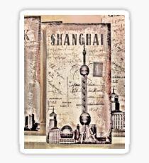 Shanghai - The Oriental Paris Sticker