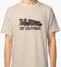 Sit Happens For Six Rottweiler Puppies Classic T-Shirt