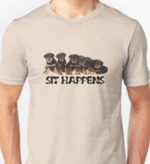 Sit Happens For Six Rottweiler Puppies Unisex T-Shirt
