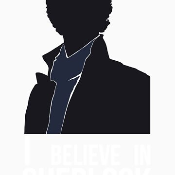 I Believe in Sherlock by imbusymycroft