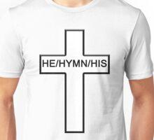 He/Hymn/His Unisex T-Shirt