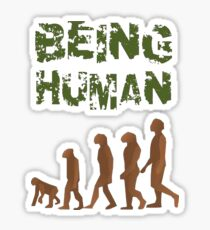 Being Human - Devolution Sticker