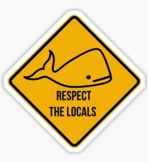 Pegatina Salven a las ballenas. Respeta el letrero de precaución de los lugareños.