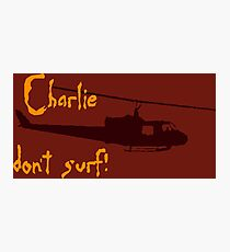 Charlie dont surf Photographic Print