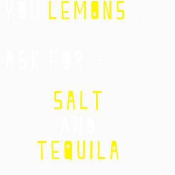 """""""When life gives you lemons..."""" by lrenato"""
