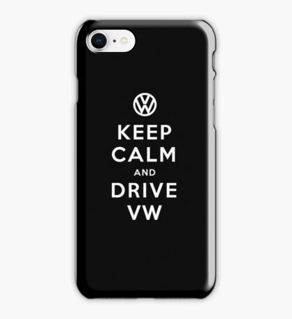 Keep Calm and Drive VW (Version 01) iPhone Case/Skin