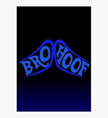 BROHOOF! (blue) Photographic Print