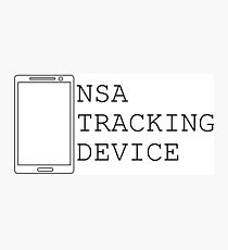 NSA CELL PHONE TRAP... ITS A TRAP!!!! Photographic Print