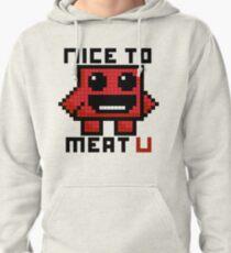 Nice To Meat U Pullover Hoodie